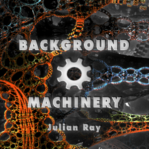 Background Machinery