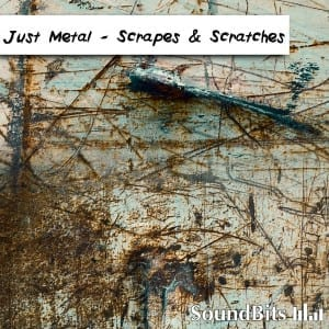 Scrapes & Scratches