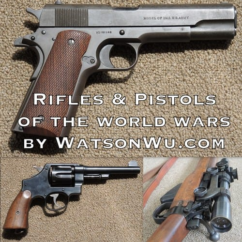 Rifles+&+Pistols+of+the+World+Wars+-+Square