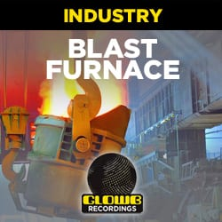Blast Furnace Sound effects