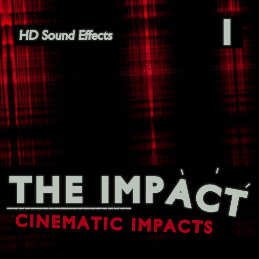 MatiasMacSD_THE IMPACT_CINEMATIC IMPACTS_512x512