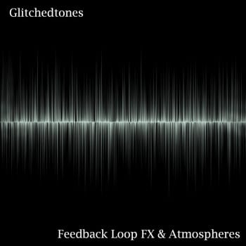 Feedback-Loop-FX-&-Atmospheres-