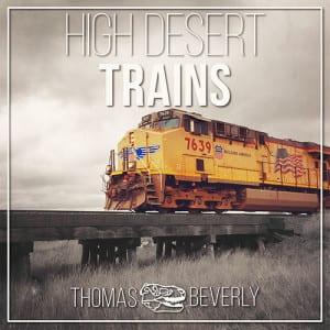 High Desert Trains