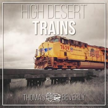High Desert Trains