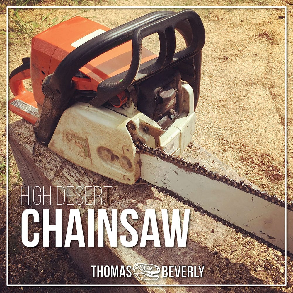 High Desert Chainsaw_v5 x1000