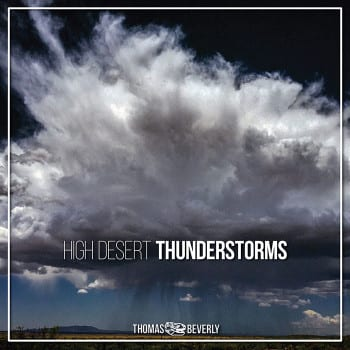 High Desert Thunderstorms_v7