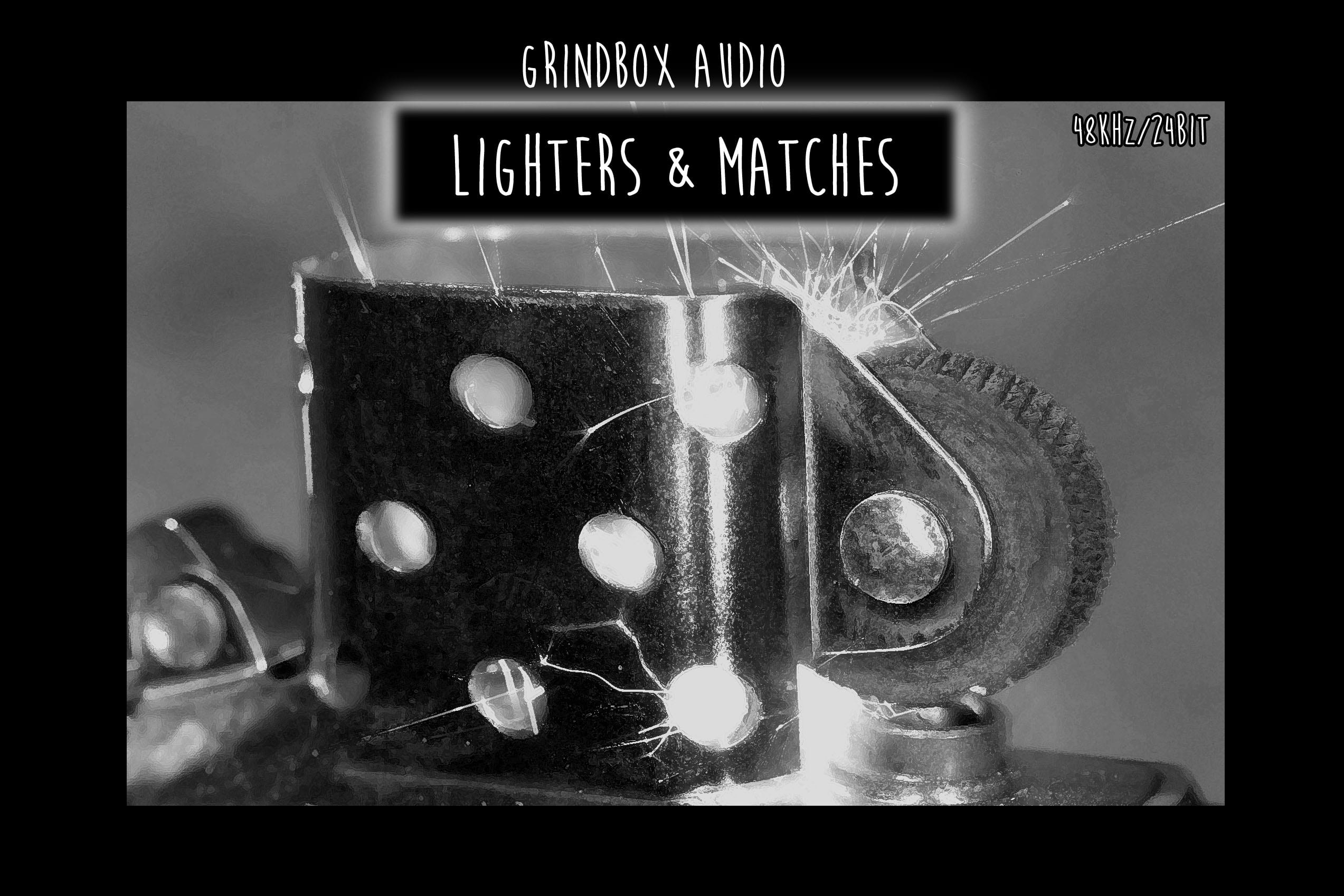 Grindbox Audio  - Lighters and Matches